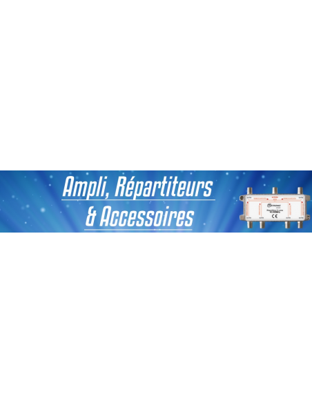 Amplificateurs, Répartiteurs