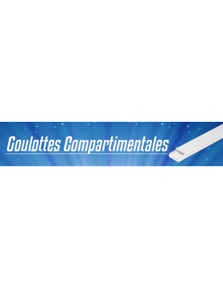Goulottes compartimentales