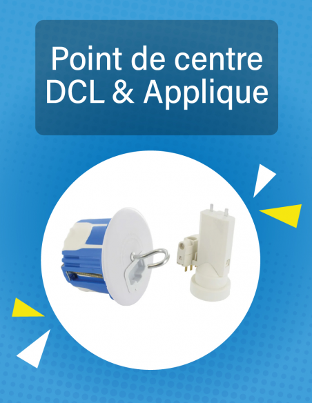 DCL Point de centre et Applique